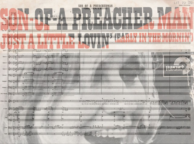 Preview Son Of A Preacher Man Bigband Score here